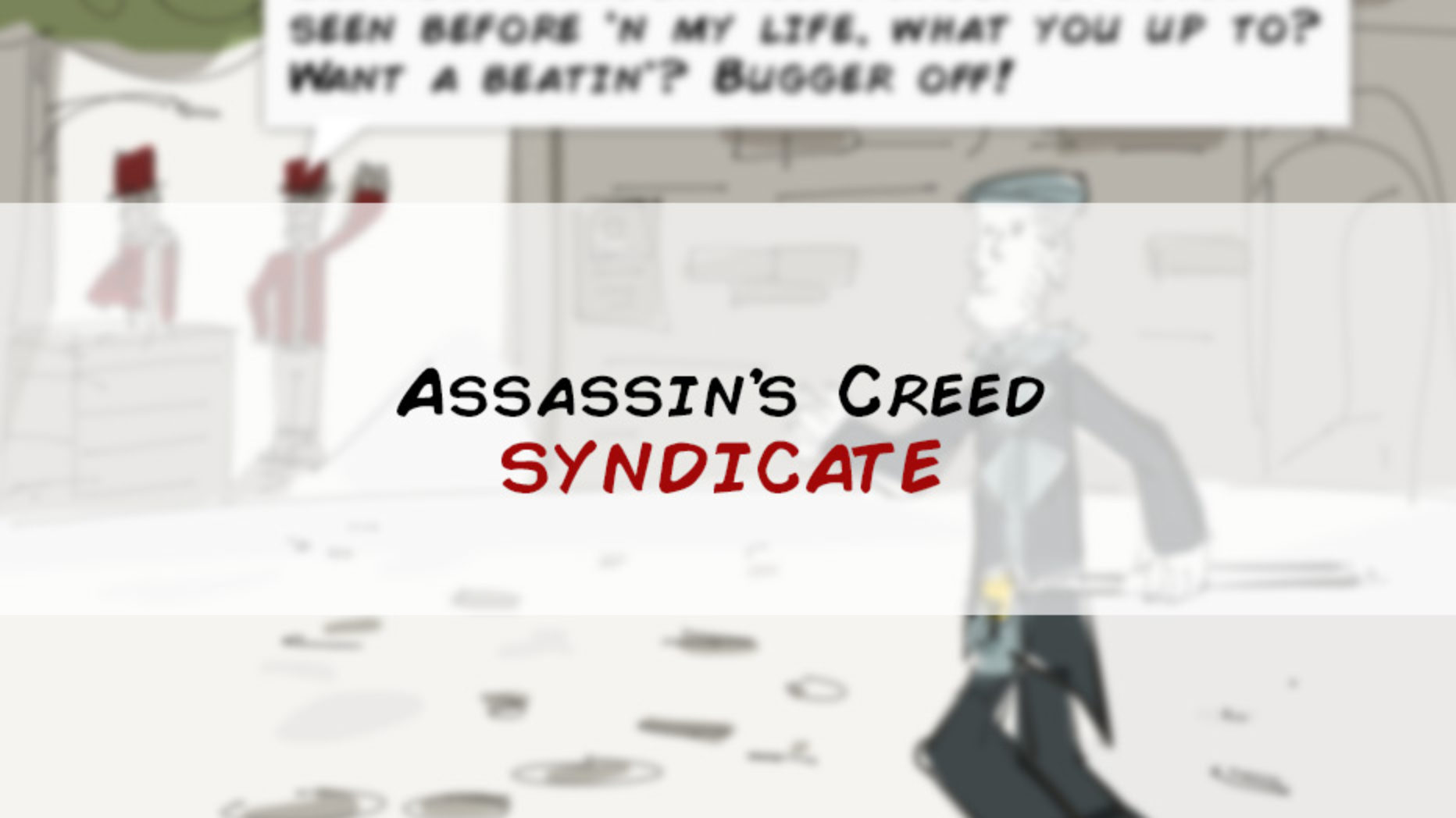 Web Comic: Assassin's Creed: Syndicate