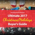 Ultimate 2017 Christmas/Holidays Buyer's Guide For Parents, Gamers and Gift Givers